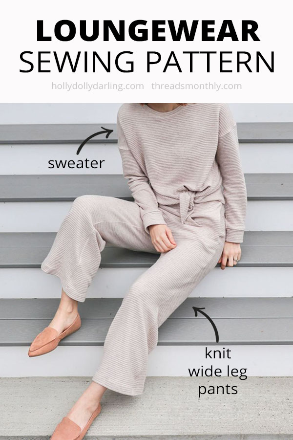 10 Cute & Comfy Loungewear Sewing Patterns for Women (3 FREE)