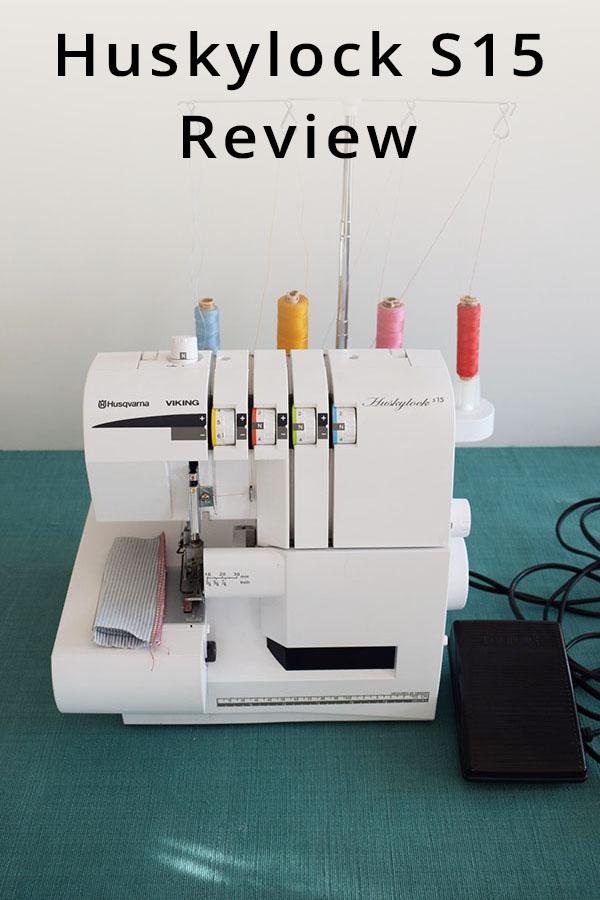 Husqvarna Huskylock S15 overlocker  serger review
