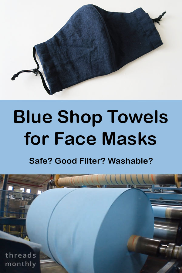Blue Shop Towels for Masks: Good Filter? Safe? Washable?
