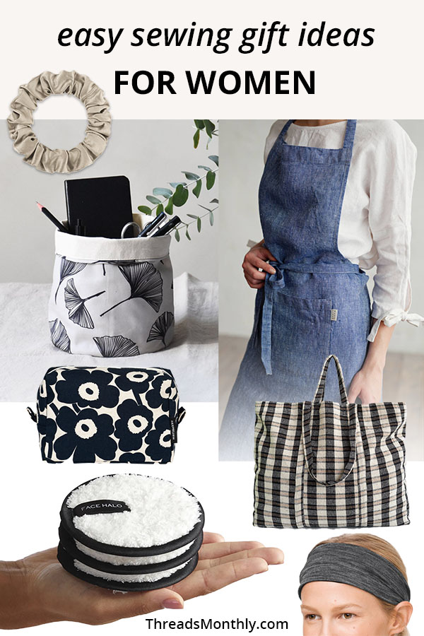 8 Professional Sewing Gift Ideas for Mom, Friends & Sisters