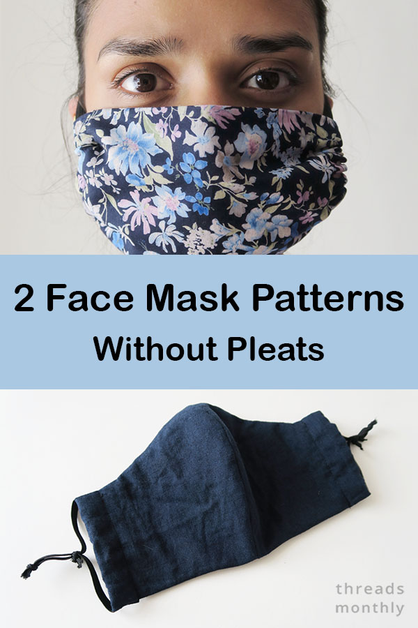 Face Mask Patterns Without Pleats – 2 Designs & Tutorials