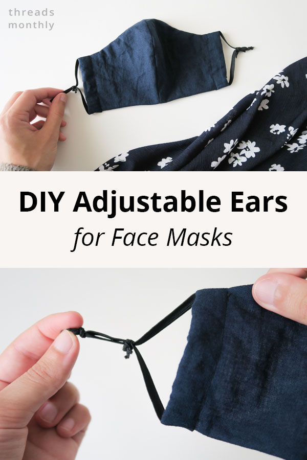 7 Ways to Make Adjustable Ear Loops & Straps for Face Masks