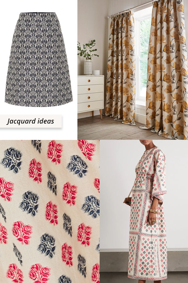 jacquard skirt, dress and curtains.