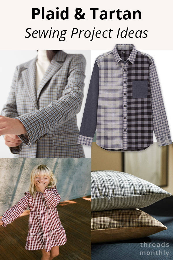 11 Professional Plaid & Tartan Sewing Project Ideas for Fall