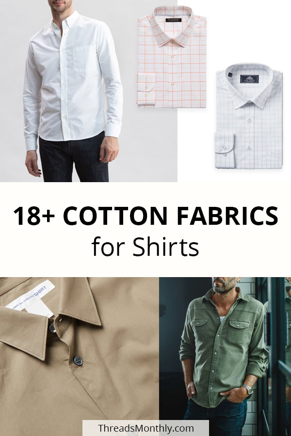 18 Types of Cotton Fabric for Shirts & 58 Example Photos!