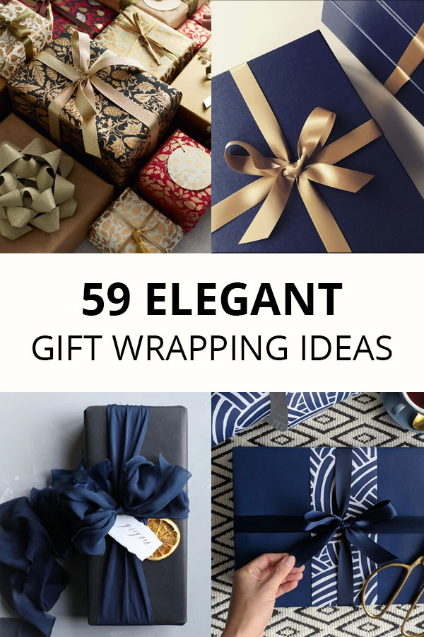 59 Elegant Gift Wrapping Ideas: Christmas, Birthday, Wedding