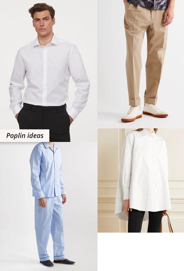 cotton poplin shirts, pants, and pajamas.