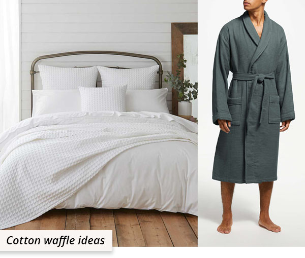 cotton waffle fabric uses: white bedding and grey bath robe