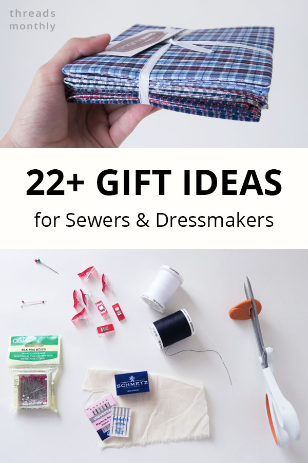 22 USEFUL Gift Ideas for Sewers & Dressmakers (I Asked)