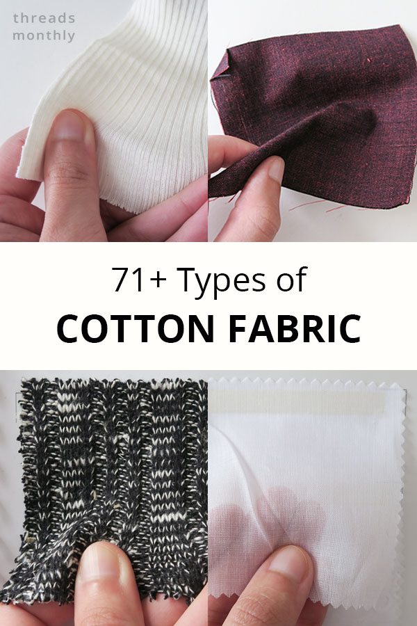 71 Types of Cotton Fabric, their Uses, & 207 Example Photos!