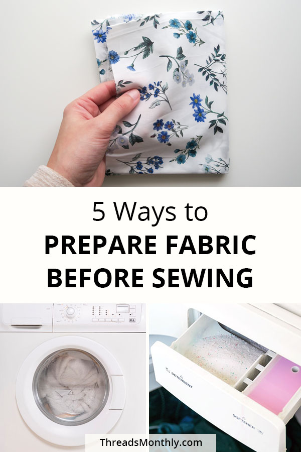 5 ways to prepare fabric before sewing