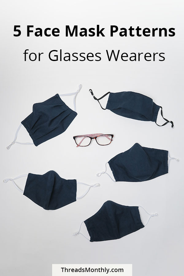 5 face mask patterns for glasses wearers