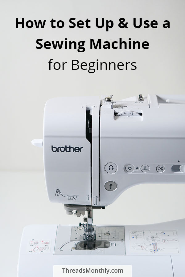 how to set up and use a sewing machine for beginners