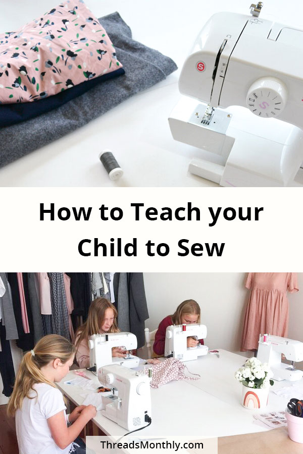 How to Teach Your Child to Sew: 66 Tips from Sewing Teachers