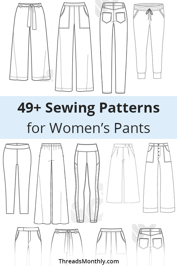 49 Stylish Sewing Patterns for Women's Pants (11 FREE PDF's)
