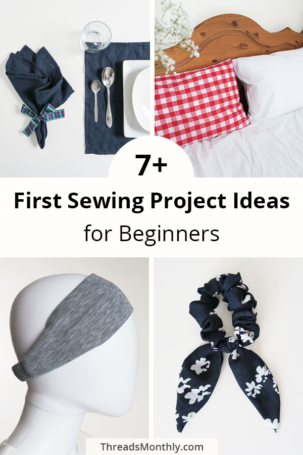 7+ first sewing project ideas for beginners